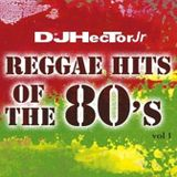 Reggae 80's - by DJ Hector Jr