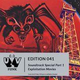 UV Funk 041: Soundtrack Special Part 1: Exploitation Movies (Talkie version)