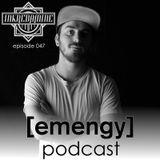 Emengy Podcast 047 - Inkredamine