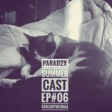 SUMMERCAST - EP#06 - CHILL WITH LUNAA