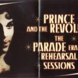 A Love Bizarre.The Parade Era Rehearsal Sessions