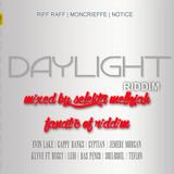 Daylight Riddim (2011) Mixed By SELEKTA MELLOJAH FANATIC OF RIDDIM