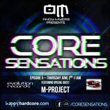 Core Sensations Episode 5 ft M-Project