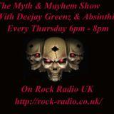 Deejay Greenz & Absinthia's Myth & Mayhem Show 11 05 2017 - 18:00 - 20:00 On Rock Radio UK