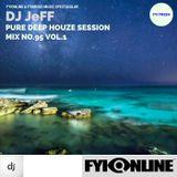 DJ JEFF Mix 95-FYIONLINE PURE DEEP HOUZE VOL.1