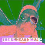 +The Unheard Music+ 1/31/17