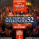HOUSE OF FRANKIE PRESENTS SOUTHPORT WEEKENDER WITH SOULDYNAMIC