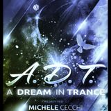 Michele Cecchi presents A Dream In Trance Chapter19