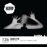 Alinea A #136 Alex Fx (Neopop)
