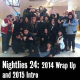 Nightlies EP 24 - 2014 wrap up/ 2015 intro