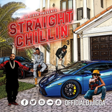 #STRAIGHTCHILLIN 3 @OFFICIALDJJIGGA