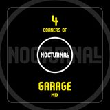 4 Corners of Nocturnall - Garage Mix