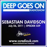 Max River - Deep Goes On 039 with Sebastian Davidson