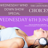 Wednesday Wind Down Show 6th June