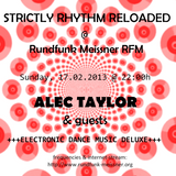 Alex b2b Alec Taylor @ STRICTLY RHYTHM RELOADED on RFM 17.02.2013