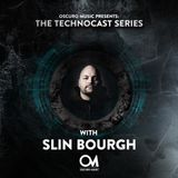 Oscuro Music Presents: The Technocast Series with Slin Bourgh