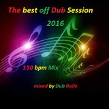 ** The best off Dub Session 2016 **