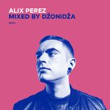 Alix Perez - 2010' (mixed by Džonidža)