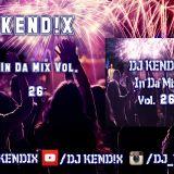 DJ KEND!X In Da Mix Vol. 26