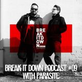 Break it Down Podcast #09 with Parasite