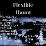 Flexible Haunt 再現mix  (played March 4, 2018)