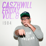 CaszhWill Friday Vol. 8 - 1984