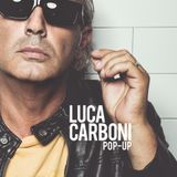POP-UP: Luca Carboni a RTL 102.5 (02/10/2015)