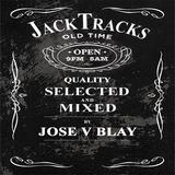 Jack Tracks mixed by Jose V Blay