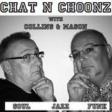Collins & Mason 24-06-17 Chat n Choonz