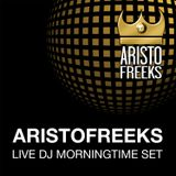 Aristofreeks - Live DJ Morningtime Set - 141113
