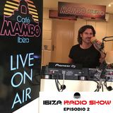 Ibiza Radio Show 02 2018 presented by Mark Loren @ Café Mambo Ibiza