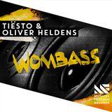 Tiesto Oliver Heldens - Wombass (Mix)