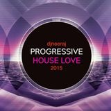 djneeraj_progressive_house_love_2015