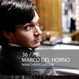 Marco Del Horno - The Fat! Club Mix 36