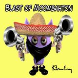 Blast Of Moombahton