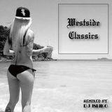 West Side Classics Remixed by DJ ISHIKO