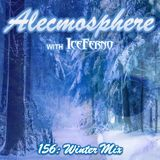 Alecmosphere 156: Winter Mix with Iceferno