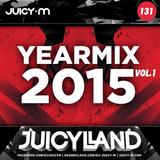 Juicy M - Yearmix 2015 vol. 1