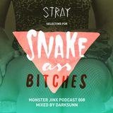 "Monster Jinx Podcast 8 - ""Snake Ass Bitches"" by Stray"