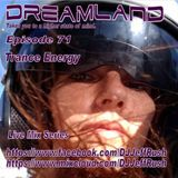 Dreamland Episode 71, January 3rd, 2018, Trance Energy 140BPM