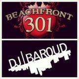 Dj Baroud - Beachfront 301 (7/13/13)