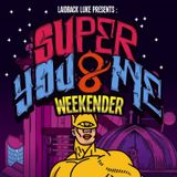 Laidback Luke - Live at Super You & Me (Electric Brixton London, United Kingdom)  - 09.03.2013