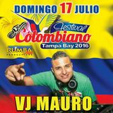 Vj Mauro - Independencia De Colombia 2016 [LaMezcla]