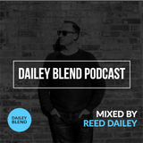Dailey Blend Podcast - EP 119
