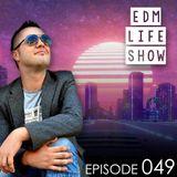 EDM Life Show no.49