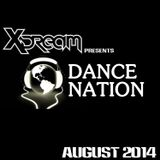 X-Dream presents Dance Nation (August 2014)