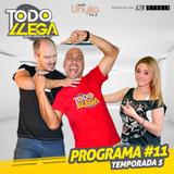 Todo Llega T5 Programa #11 (11-05-2016)