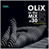 OLiX in the Mix  #30 Nu Disco Is Good