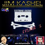 Electronic Jukebox Radioshow by Jim Kashel (Episode 2 - 23/06/2013) www.electropostaway.es