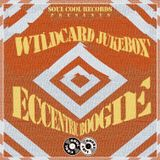 Soul Cool Records/ Wildcard Jukebox - Eccentric Boogie